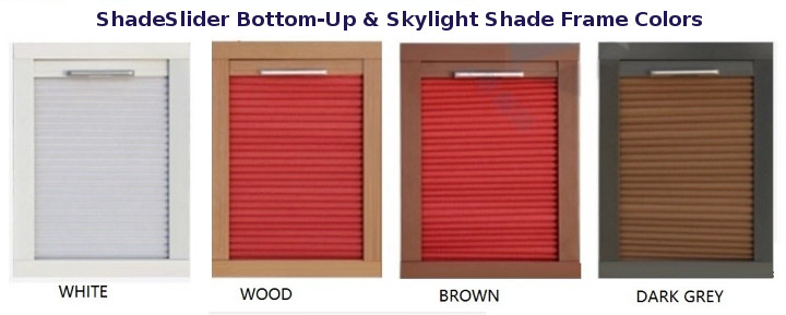 ShadeSlider for skylights and bottom-up window frame colors