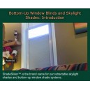 ShadeSlider™ Demo 1: Bottom-Up Window Blind